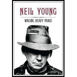 Waging Heavy Peace by Young, Neil. (Blue Rider Press,2012) [Hardcover]