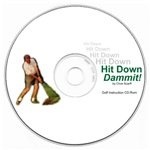 Hit Down Dammit! Golf Instruction CD-ROM