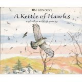A Kettle of Hawks, Jim Arnosky, 0688092802