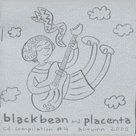 Blackbean and Placenta Volume 4 Autumn 2000