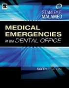 Medical Emergencies in the Dental Office (Medical Emergencies In The Dental Office Malamed)