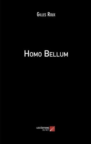 Download Homo Bellum (French Edition) ebook