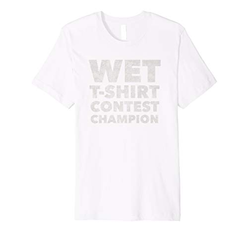 Wet T Shirt Contest Champion - Funny Boobies Boob Lover ()