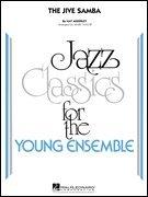 - Hal Leonard The Jive Samba - Jazz Classics For The Young Ensemble Level 3