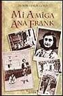 Mi Amiga Ana Frank, Alison Leslie Gold, 8440684630