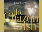 The Chazon Ish: A Visionary for the Ages
