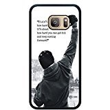 S7 TPU Phone Case,Rocky Balboa Motivational Words Popular Gifts Case Cover for Samsung Galaxy S7 (Black)