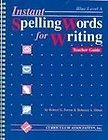 Instant Spelling Words for Writing, Rebecca A. Sitton and Robert G. Forest, 0891870059