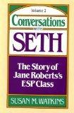 Conversations with Seth, Susan M. Watkins, 0131720805