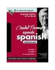 Michel Thomas Speak Spanish Advanced: 5-CD Advanced Program
