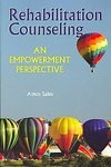Rehabilitation Counseling : An Empowerment Perspective, Sales, Amos, 1416402381
