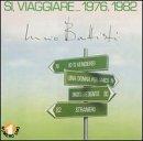 Si Viaggiare 76-82 by Lucio Battisti