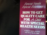 Special Needs - Special Solutions, Georgianna Larson and Judith A. Kahn, 0962999504