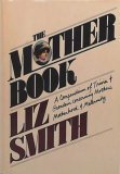 The Mother Book, Liz Smith, 038512404X