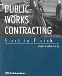 Public Works Contracting, Start to Finish