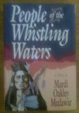 People of the Whistling Waters, Mardi Oakley Medawar, 1879915057