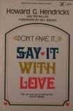 dont-fake-it-say-it-with-love-an-input-book