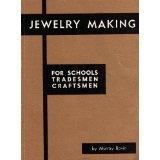 Jewelry Making for Schools, Tradesmen, Craftsmen, Bovin, Murray, 0910280029