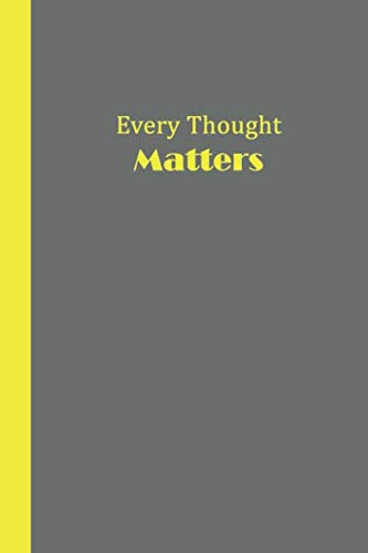 Journal: Every Thought Matters