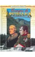 La Compra de Louisiana (the Louisiana Purchase) (La Expansion de America II) (Spanish Edition)