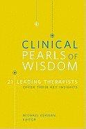 Clinical Pearls of Wisdom:; 21 Leading Therapists Offer Their Key Insights [PB,2009] pdf epub