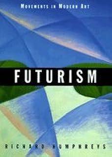 Minimalism movements in modern art david batchelor 9780521627597 futurism movements in modern art fandeluxe Images