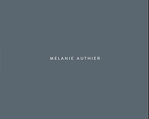 Melanie Authier: Contrarieties & Counterpoints / Contrarietes et contrepoints (English and French Edition)