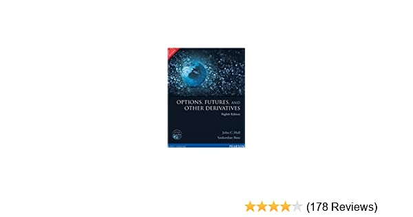 Options, Futures, and Other Derivatives (10th Edition) download.17golkes