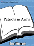 Patriots in Arms (Scott St. Andrew Series Book 3)