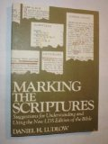 Marking the scriptures: Suggestions for understanding and using the new LDS edition of the Bible