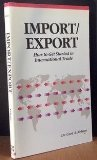 Import-Export : How to Profit in International Trade, Nelson, Carl A., 0830640525