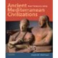 Ancient Mediterranean Civilizations From Prehistory to 640 CE by Mathisen, Ralph W. [Oxford University Press,2011] (Paperback)