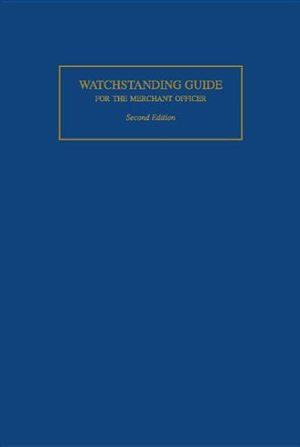 Watchstanding Guide for the Merchant Officer