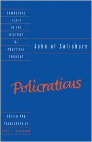 John of Salisbury: Policraticus (Cambridge Texts in the History of Political Thought)