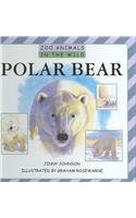 Download Polar Bear (Zoo Animals in the Wild) ebook