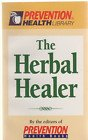 The Herbal Healer, Prevention Magazine Health Book Staff, 1579540899