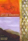 Writing about the Arts and Humanities, David B. Paxman, 0536738912