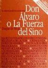 Don Alvaro, ó, La fuerza del sino (Clásicos comentados Playor) (Spanish Edition)