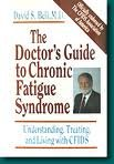 The Doctor's Guide to Chronic Fatigue Syndrome, David S. Bell, 0201626160