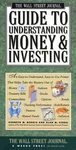 The Wall Street Journal's Understanding Money and Investing, Morris, Kenneth M. and Siegel, 0131692100
