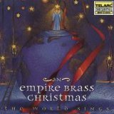 Christmas Empire Brass - An Empire Brass Christmas (The World Sings)