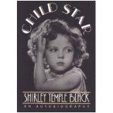 Child Star, Shirley Temple, 0446357928