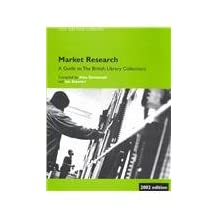 Market Research: A Guide to British Library Collections