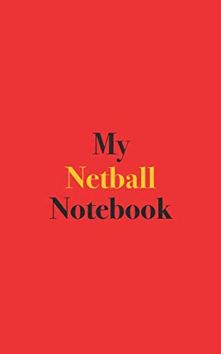 My Netball Notebook: Blank Lined Notebook for Netball Players