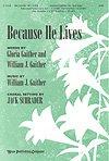 BECAUSE HE LIVES - William & Gloria Gaither - Jack Schrader - Sheet Music
