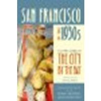 San Francisco in the 1930s: The WPA Guide to the City by the Bay by Federal Writers Project o [University of California Press, 2011] (Paperback) [Paperback] by University of California Press,2011