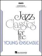- Hal Leonard Oleo Jazz Band Level 3 by Sonny Rollins Arranged by Mark Taylor