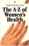 The A-Z of Women's Health 9780192860651