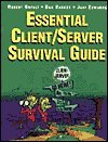 The Essential Client/Server Survival Guide, Orfali, Robert and Harkey, Daniel, 0442019416