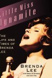 img - for Little Miss Dynamite: The Life and Times of Brenda Lee book / textbook / text book